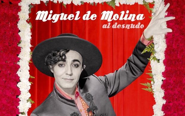 Entradas Miguel de Molina al desnudo